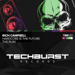 Rich Campbell – Hardcore Is The Future / The Ruin
