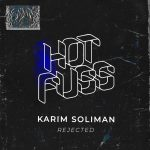 Karim Soliman – Rejected