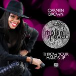 Carmen Brown – Throw Your Hands Up