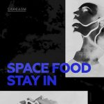 Space Food – Stay In