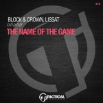 Lissat – Block & Crown – The Name Of The Game