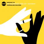 The YellowHeads, Rebel Boy, SAM WOLFE – Kontakt 05: Adrenaline Machine