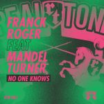 Franck Roger, Mandel Turner – No One Knows