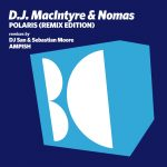 D.J. MacIntyre, NOMAS – Polaris (Remix Edition)