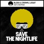 Lissat, Block & Crown – Hot Stepper (2021 Remix)
