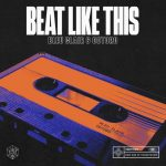 OOTORO, Bleu Clair – Beat Like This – Extended Mix