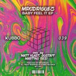 Mrodriguez – Baby Feel It