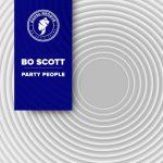 Bo Scott – Party People