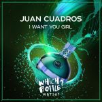 Juan Cuadros – I Want You Girl