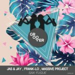 Massive Project, Jas & Jay, Frank-lo – Sax Fugue