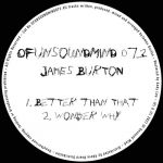 James Burton – OFUNSOUNDMIND073