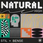 Stil & Bense – Natural High