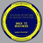 Dance System, Mark Broom – Back to Business