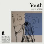 Holly North – Youth (Extended Mix)
