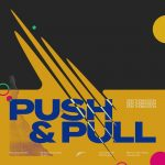 Sem Thomasson – Push & Pull