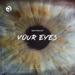 Beatmount – Your Eyes