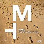 Miane – You Belong to Me