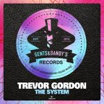 Trevor Gordon – The System