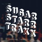 Sugarstarr – The Groovy Cycle