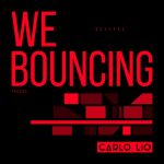 Carlo Lio – We Bouncing