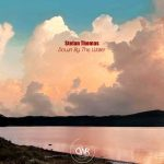 Stefan Thomas – Down By The Water