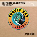Rhythm Staircase – Freakin Funk