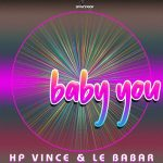 Le Babar, HP Vince – Baby You