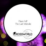 Flavio MP – The Last Melodie