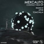mexCalito – Contact High EP