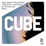 Roland Clark, The Cube Guys, Jason Herd – I Feel Good