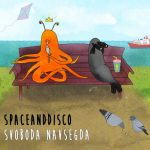 Spaceanddisco – Svoboda Navsegda