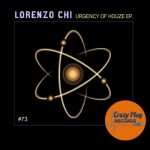 Lorenzo Chi – Urgency of houze EP