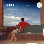 Acid Kids – Stay
