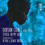 Dorian Craft, Coco, Jenia Tarsol – Stuck in My Head