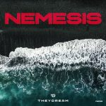 Theydream – Nemesis