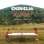 Enzo Elia – Alles Paletti-Remixes Part 1