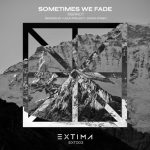 RSRRCT – Sometimes We Fade