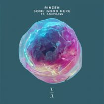 Rinzen, Anaphase – Some Good Here