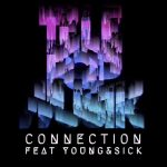 Telepopmusik – Young & Sick – Connection (feat. Young & Sick)