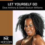 Dave Anthony, Dawn Soulvun Williams – Let Yourself Go