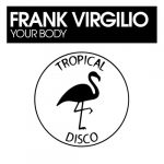 Frank Virgilio – Your Body