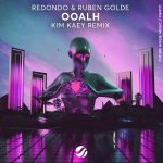 Redondo, Kim Kaey, Ruben Golde – OOALH (Kim Kaey Remix)