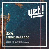 Sergio Parrado – Back Too Late