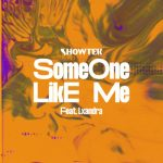 Showtek, Lxandra – Someone Like Me