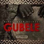 Alessander Gelassi – Gubele