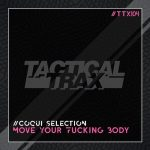 Coqui Selection – Move Your Fucking Body