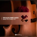 Steve Allen, Trance Classics – Adagio For Strings 2021