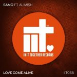 Alimish, Samo – Love Come Alive