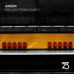 Anden – Projections Part I