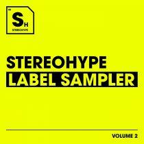 VA – Stereohype Label Sampler: Volume. 2